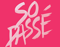 So Passe - Fashion Symposium