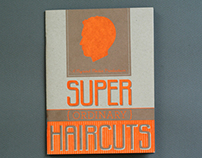 Super Ordinary Haircuts