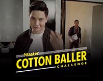 Master #CottonBallerChallenge
