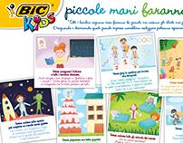 Bic Kids- Piccole mani faranno grandi cose -