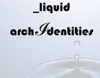 _liquid archIdentities