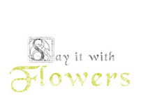 Say if with flowers