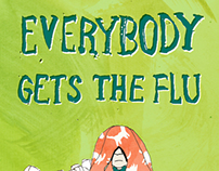 Eveybody Gets the Flu