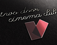 Two Door Cinema Club Concept