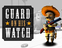 Guard on his Watch - MAKING OF