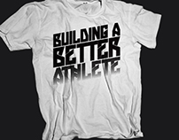 Building A Better Athlete - Training Shirts