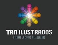 Tan Ilustrados. App Paseo Cultural Ciudad Vieja.