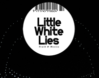 Little White Lies - Cover Competition