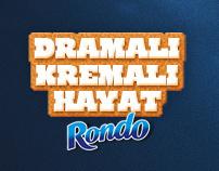 Rondo Kremalı Dramalı Hayat