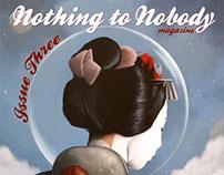 Nothing to Nobody Magazine #3