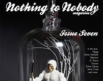 Nothing to Nobody Magazine #7