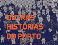 Outras Histórias do Porto