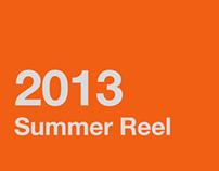 2013 Summer Reel