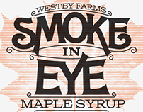 Smoke in Eye Maple Syrup