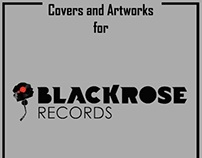 Cover and Artworks for BLACKROSE Records
