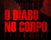 O DIABO NO CORPO | THE DEVIL INSIDE
