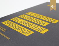 La struttura geometrica del carattere tipografico