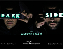 Dark Side Of Amsterdam