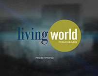 Living World Pekanbaru Project Profile