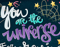 You are the universe / lettering + illustration