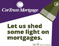 CorTrust Mortgage Campaign