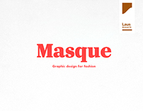 Masque – Graphic design for fashion