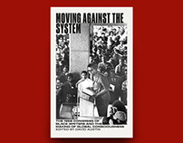 Moving Against the System