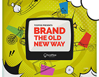 Brand the Old New Way : (Conceptualising & Copywriting)
