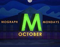 Mograph Mondays October