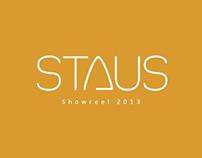Staus Showreel 2013