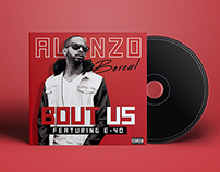 "Alonzo Bereal ""Bout Us"" ft. E-40"