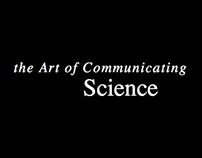 The Art of Communicating Science