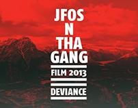 JFOS N THA GANG - FILM 2013