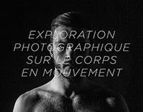 Photographie // Le corps en mouvement