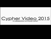 Cypher Video || 2015