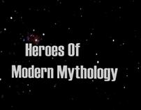 Heroes Of Modern Mythology