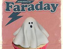 FARADAY,  Paranormal no, lo siguiente. Película.
