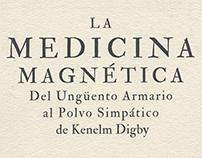 La medicina magnética