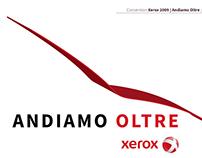 Progetto: Xerox kick off 2009 | W&Media