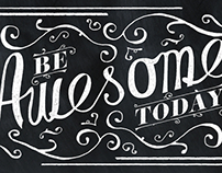 Hand lettering: Be awesome today