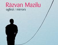 Razvan Mazilu - oglinzi / mirrors