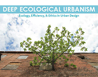 Deep Ecological Urbanism