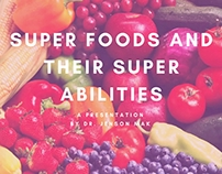 Super Foods And Their Super Abilities