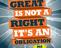 DOING SOMETHING GREAT IS NOT A RIGHT IT'S A OBLIGATION