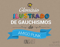 Glossário Ilustrado de Gauchismos do Amigo Punk