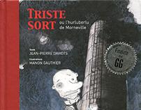 Triste Sort / éditions Les 400 coups 2010