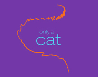Only a cat - personal project
