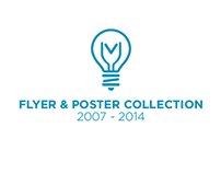 Flyer & Poster Collection 2007-2014