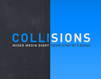 COLLISIONS · Mixed Media Diary