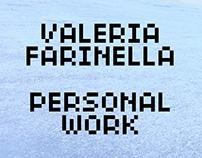 Valeria Farinella - Personal Work